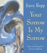 Cover of: Your sorrow is my sorrow: hope and strength in times of suffering
