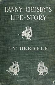 Cover of: Fanny Crosby's life-story