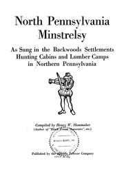 Cover of: North Pennsylvania minstrelsy | Henry W. Shoemaker