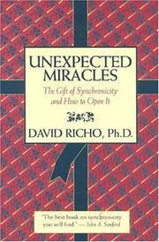 Cover of: Unexpected miracles | David Richo