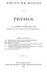 Cover of: Lecture-notes on physics... | Alfred Marshall Mayer