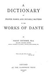 Cover of: A dictionary of proper names and notable matters in the works of Dante | Toynbee, Paget Jackson