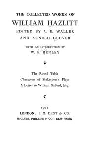 Cover of: The collected works of William Hazlitt
