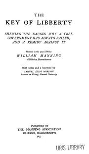 Cover of: The key of liberty | Manning, William