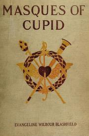 Cover of: Masques of Cupid | Evangeline Wilbour Blashfield