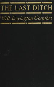 Cover of: last ditch | Will Levington Comfort