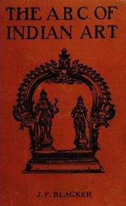 Cover of: The ABC of Indian art by J. F. Blacker