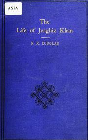 Cover of: The life of Jenghiz Khan