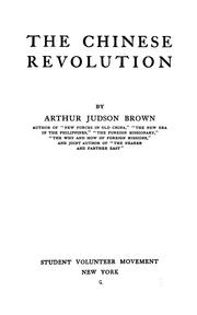 Cover of: The Chinese revolution | Arthur Judson Brown