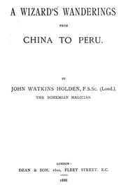 Cover of: A wizard's wanderings from China to Peru