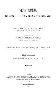 Cover of: From Kulja, across the Tian Shan to Lob-Nor: including notices of the lakes of Central Asia