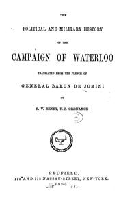 Cover of: The political and military history of the campaign of Waterloo