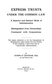 Cover of: Express trusts under the common law by Alfred D. Chandler Jr.