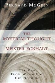 The Mystical Thought of Meister Eckhart by Bernard McGinn