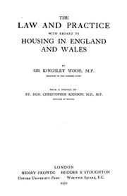 Cover of: The law and practice with regard to housing in England and Wales