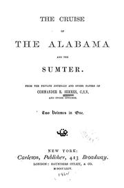 Cover of: cruise of the Alabama and the Sumter | Semmes, Raphael
