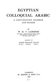 Egyptian colloquial Arabic by W. H. T. Gairdner