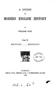 Cover of: A guide to modern English history | William Johnson Cory