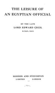 Cover of: leisure of an Egyptian official | Cecil, Edward Lord