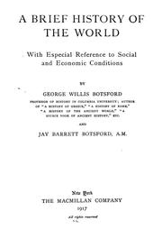 Cover of: A brief history of the world: with especial reference to social and economic conditions