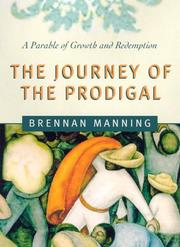 Cover of: Journey of the prodigal: a parable of sin and redemption