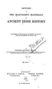 Cover of: Lectures on the Manuscript Materials of Ancient Irish History: Delivered at the Catholic ..