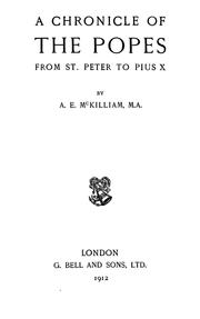 Cover of: A chronicle of the popes from St. Peter to Pius X