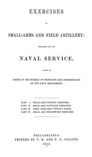 Cover of: Exercises in small-arms and field artillery | United States. Navy Dept. Bureau of Ordnance