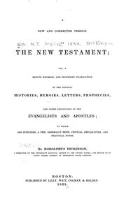Cover of: A new and corrected version of the New Testament | By Rodolphus Dickinson.