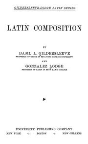 Cover of: Latin composition | Basil L. Gildersleeve