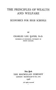 Cover of: The principles of wealth and welfare: economics for high schools
