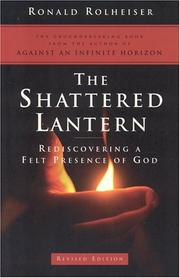 Cover of: The shattered lantern | Ronald Rolheiser