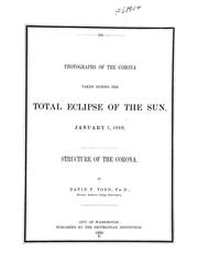 Cover of: Photographs of the corona taken during the total eclipse of the sun, January 1, 1889