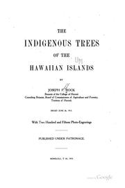 Cover of: The indigenous trees of the Hawaiian Islands