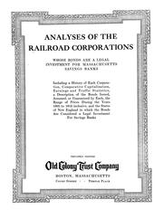 Analyses of the railroad corporations whose bonds are a legal investment for Massachusetts savings banks