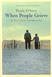 Cover of: When People Grieve, Expanded