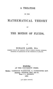 Cover of: A treatise on the mathematical theory of the motion of fluids