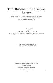 Cover of: The doctrine of judicial review, its legal and historical basis, and other essays