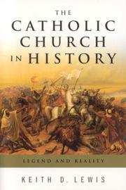 Cover of: The Catholic Church in History | Keith D. Lewis