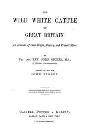 Cover of: The wild white cattle of Great Britain. | Storer, John of Hellidon.