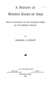 Cover of: history of modern banks of issue. | Charles A. Conant