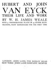 Cover of: Hubert and John Van Eyck, their life and work