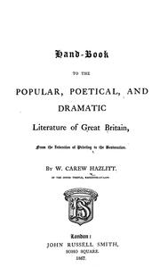 Cover of: Handbook to the popular, poetical, and dramatic literature of Great Britain: from the invention of printing to the restoration.