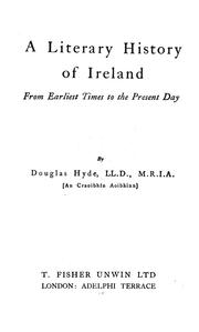 Cover of: A literary history of Ireland from earliest times to the present day