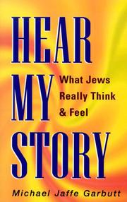 Cover of: Hear My Story | Michael Jaffe Garbutt