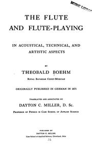 Cover of: The flute and flute-playing in acoustical, technical, and artistic aspects