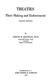 Cover of: Treaties, their making and enforcement | Samuel B. Crandall