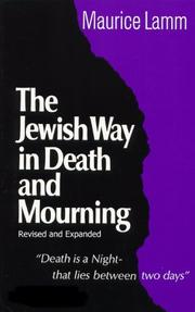 Cover of: The Jewish way in death and mourning