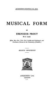 Musical form by Ebenezer Prout