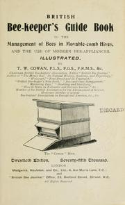 Cover of: British bee-keeper's guide book to the management of bees in movable-comb hives, and the use of modern bee-appliances